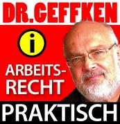 Dr. Geffkeb - Arbeitsrecht praktisch