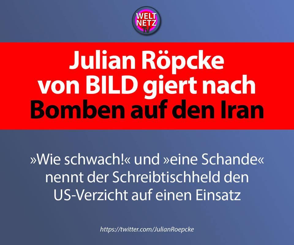 Julian Röpcke von BILD giert nach Bomben auf den Iran
