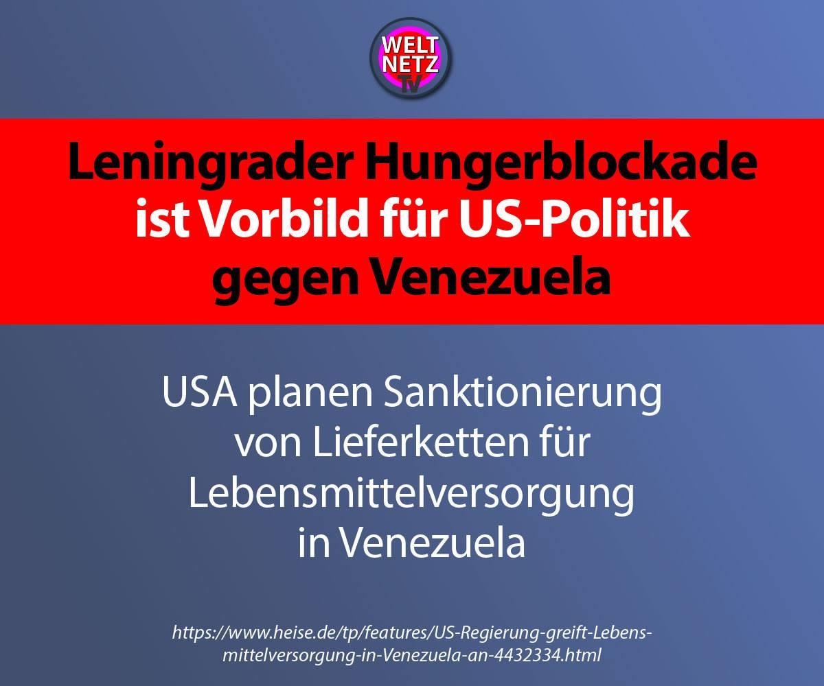Leningrader Hungerblockade ist Vorbild für US-Politik gegen Venezuela