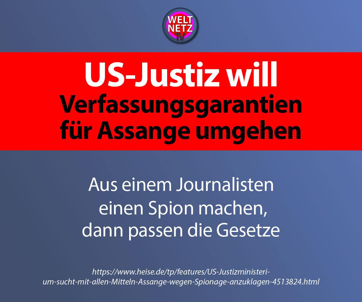 US-Justiz will Verfassungsgarantien für Assange umgehen