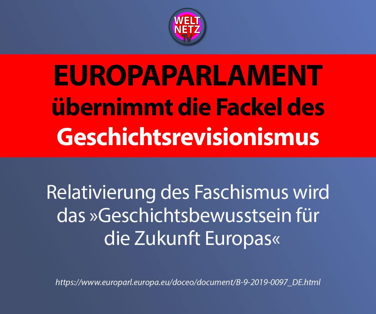 Europaparlament übernimmt die Fackel des Geschichtsrevisionismus