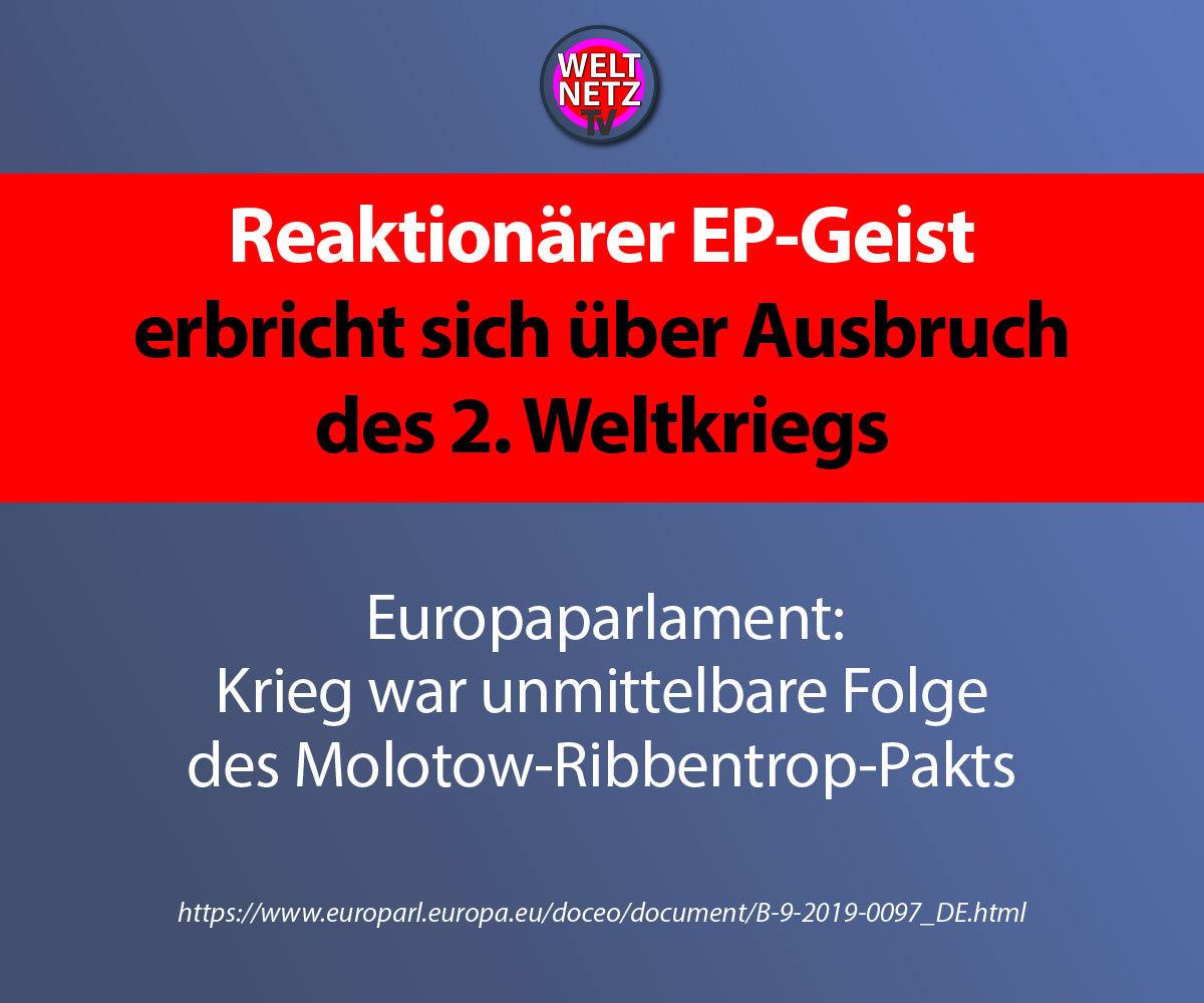 Reaktionärer EP-Geist erbricht sich über Ausbruch des 2. Weltkriegs