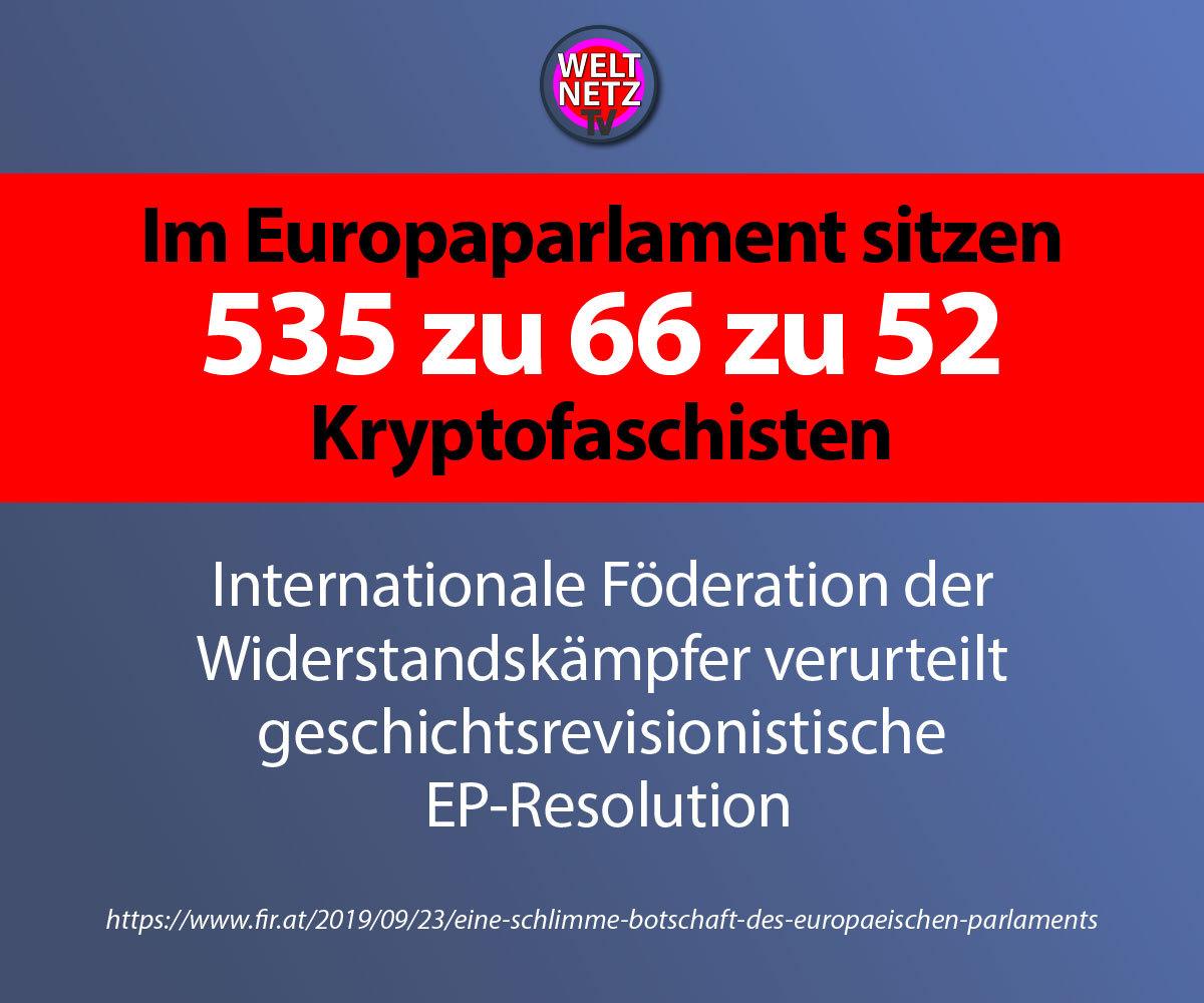 Im Europaparlament sitzen 535 zu 66 zu 52 Kryptofaschisten