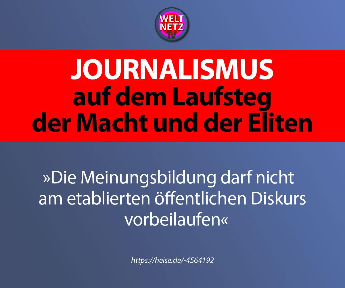 Journalismus auf dem Laufsteg der Macht und der Eliten