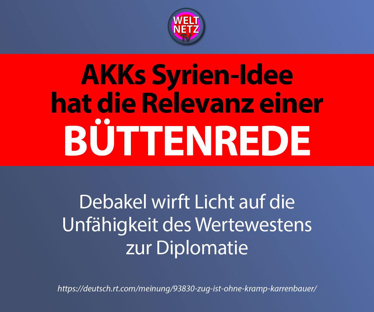 AKKs Syrien-Idee hat die Relevanz einer Büttenrede