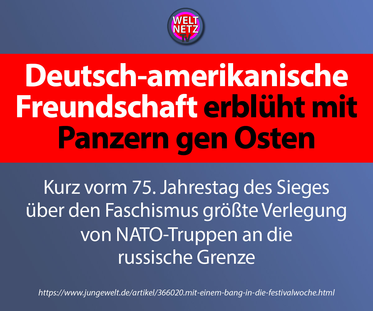 Deutsch-amerikanische Freundschaft erblüht mit Panzern gen Osten