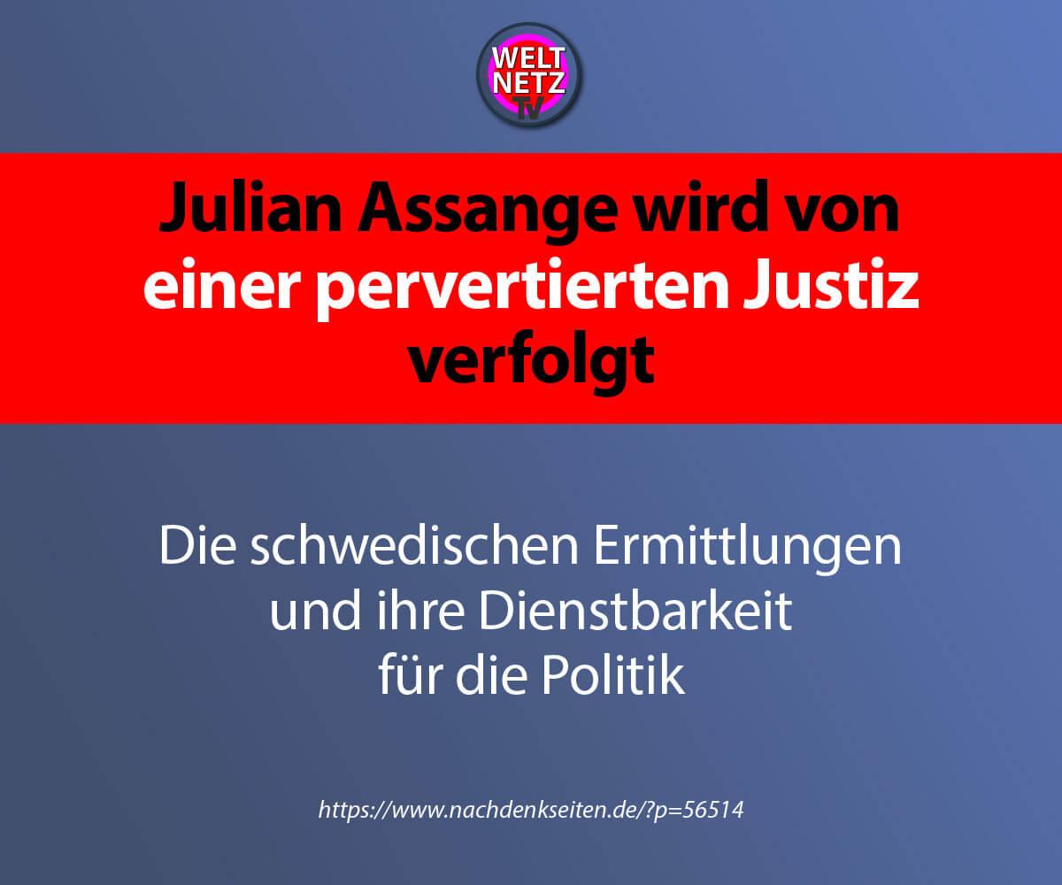 Julian Assange wird von einer pervertierten Justiz verfolgt