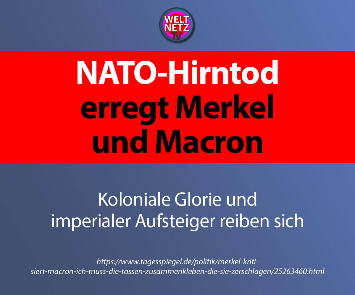 NATO-Hirntod erregt Merkel und Macron
