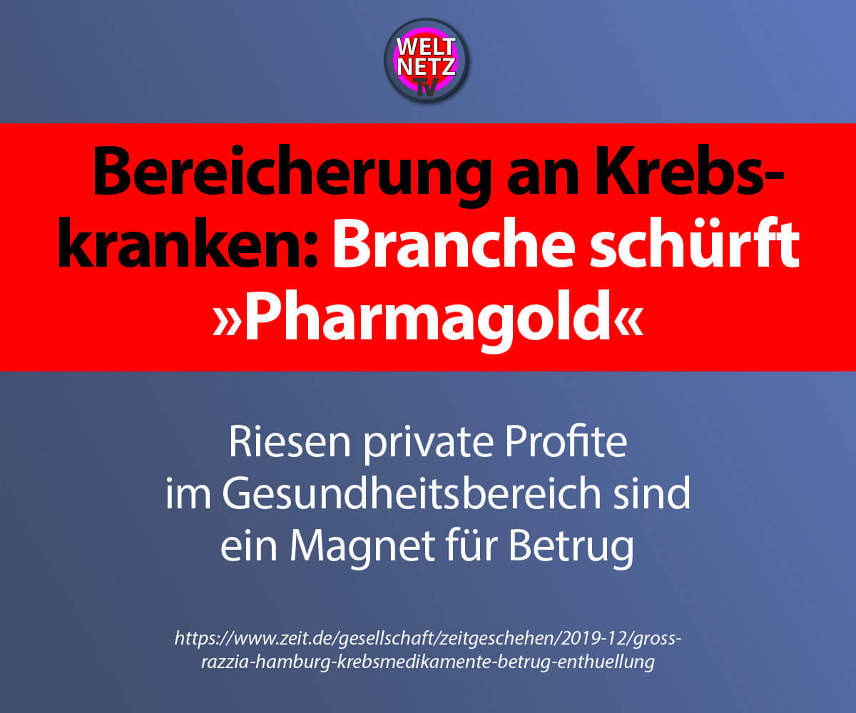 "Bereicherung an Krebskranken: Branche schürft ""Pharmagold"""