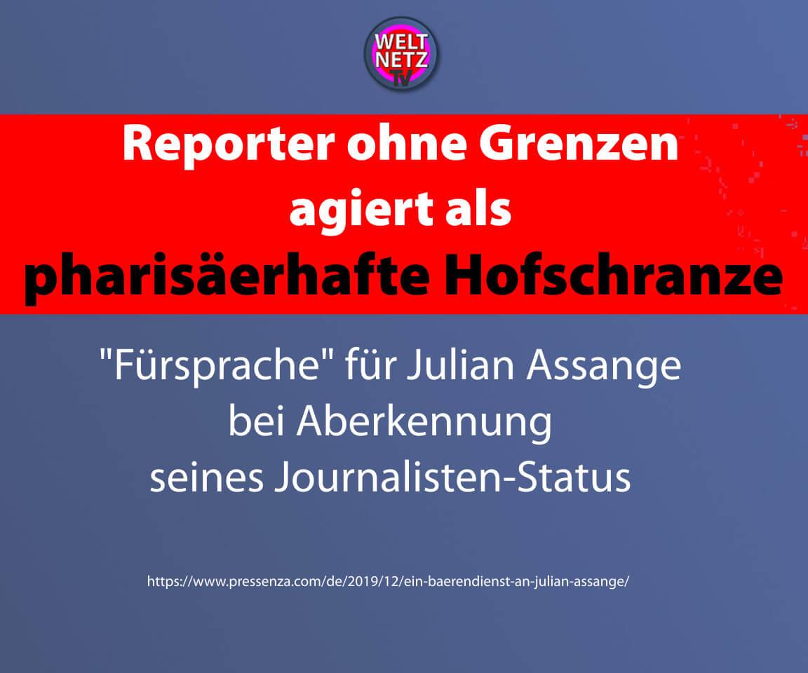 Reporter ohne Grenzen agiert als pharisäerhafte Hofschranze