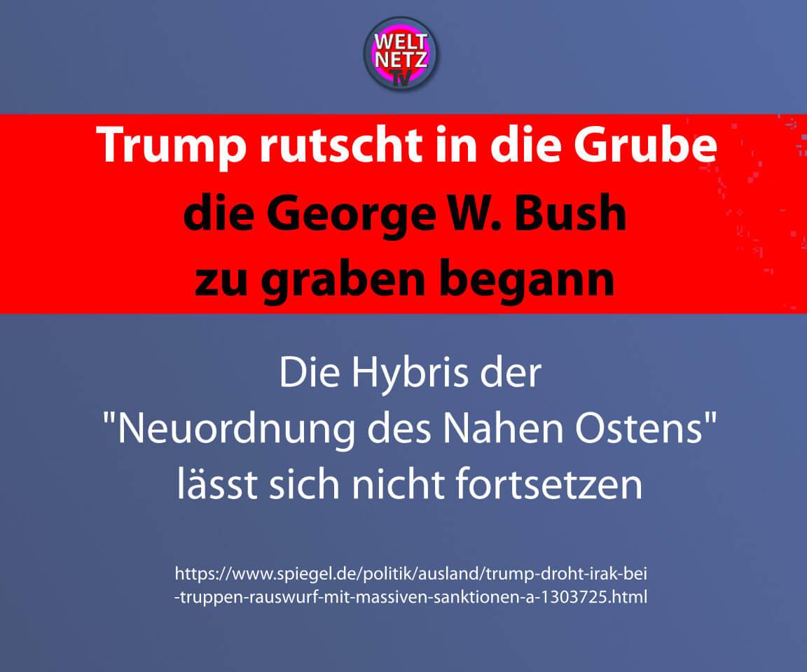 Trump rutscht in die Grube die George W. Bush zu graben begann