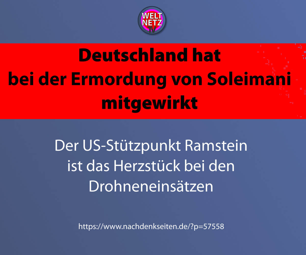 Deutschland hat bei der Ermordung von Soleimani mitgewirkt