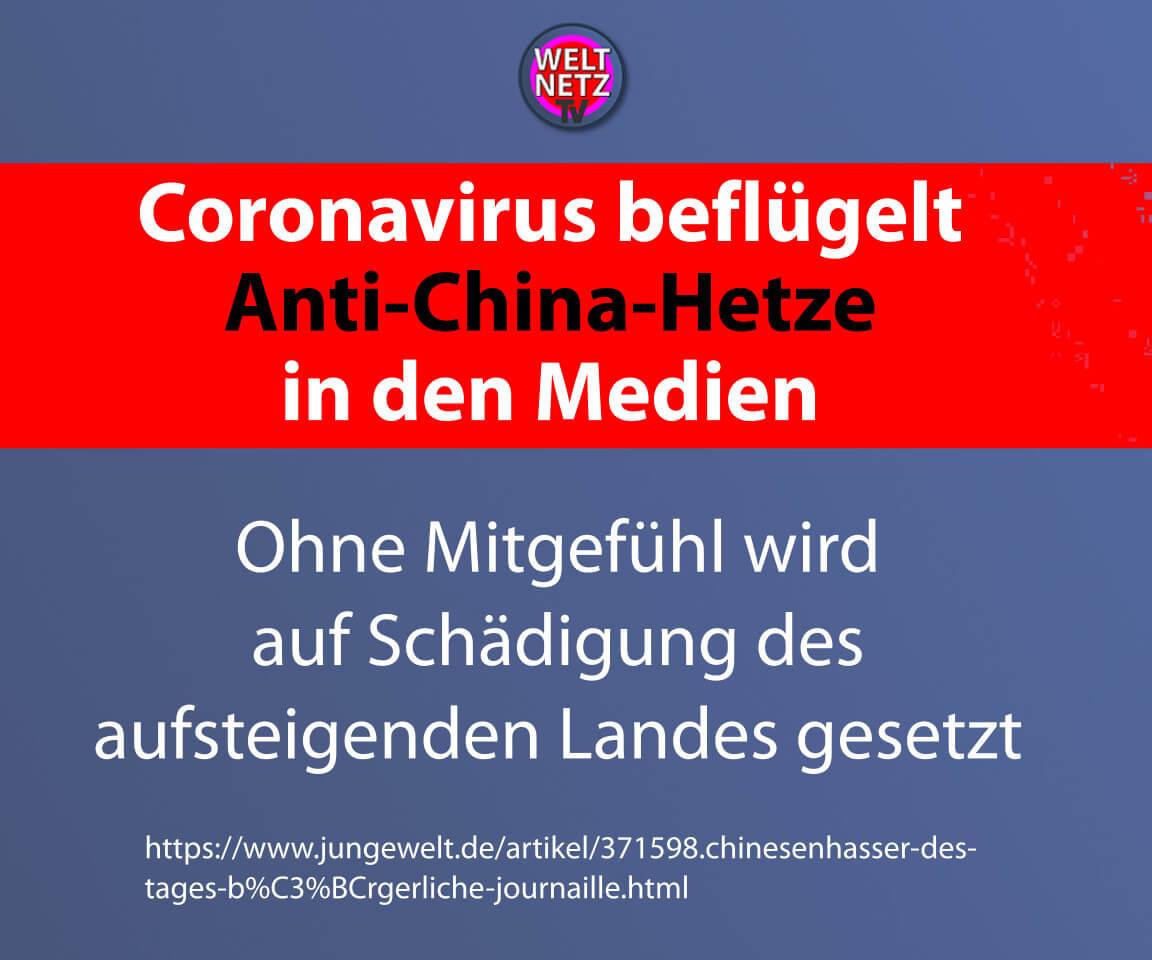 Coronavirus beflügelt Anti-China-Hetze in den Medien