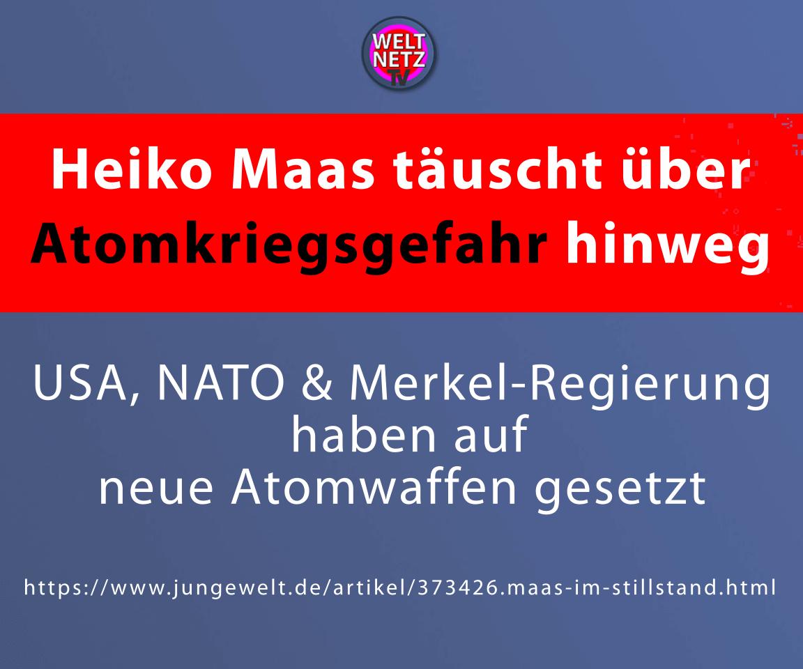 Heiko Maas täuscht über Atomkriegsgefahr hinweg
