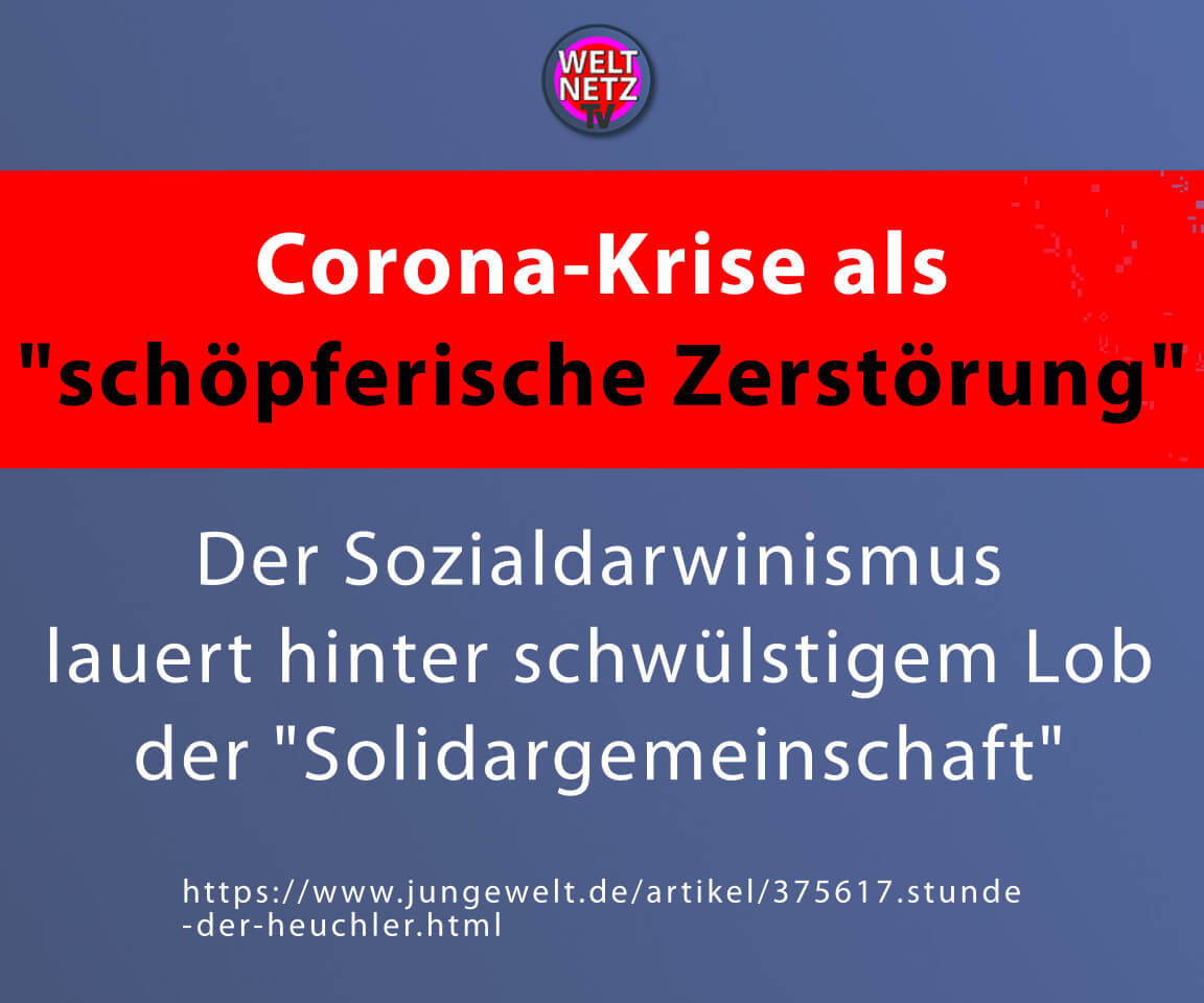 """Corona-Krise als """"schöpferische Zerstörung"""""""