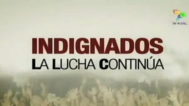 Indignados - La Lucha Continua