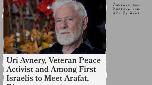 Zum Tod von Uri Avnery in Haaretz