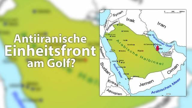 Antiiranische Einheitsfront am Golf