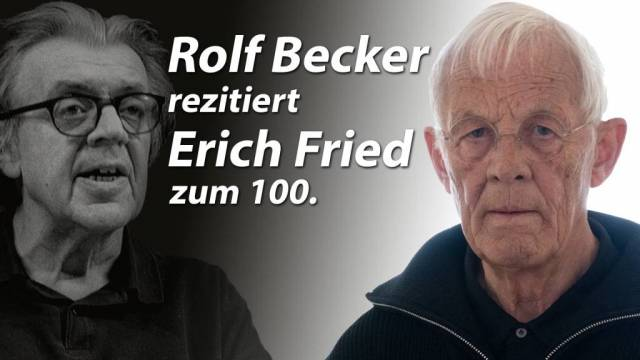 Rolf Becker_Erich Fried