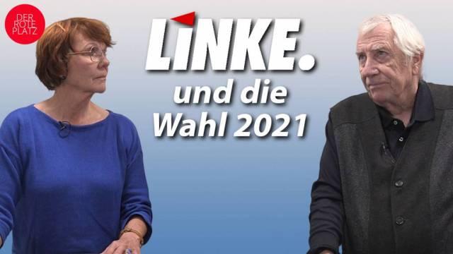Der Rote Platz - Linke und die Wahl 2021