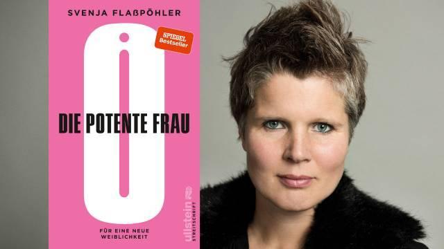 Svenja Flaßpöhler: Die potente Frau.