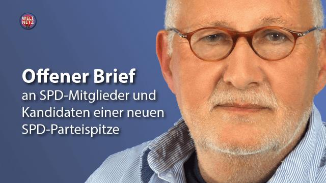 Offener Brief an SPD-Mitglieder und Kandidaten einer neuen SPD–Parteispitze
