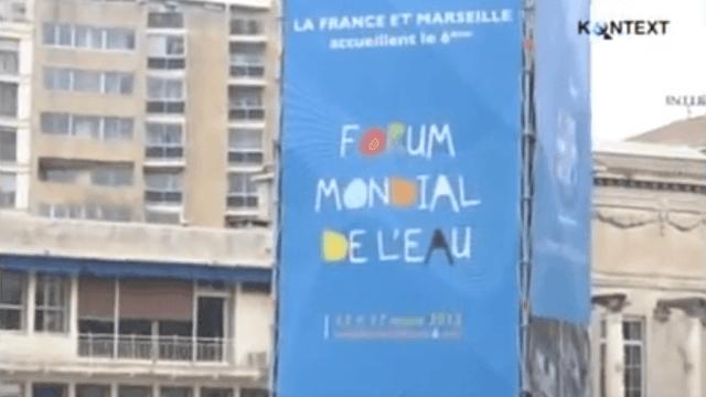 Das Alternative Weltwasserforum in Marseille - Widerstand gegen Privatisierung