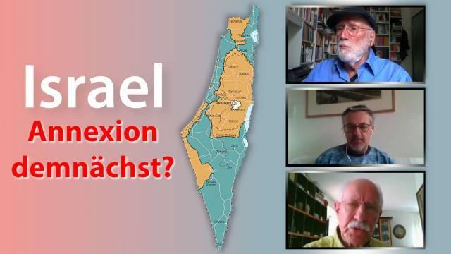 Israel: Annexion demnächst?