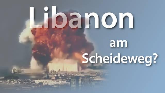 Libanon: Am Abgrund oder am Scheideweg?