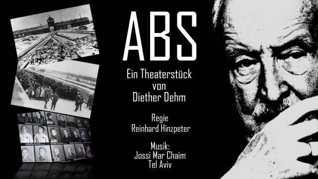 ABS - Das Stück