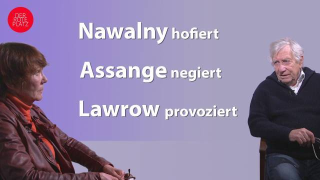 Nawalny hofiert – Assange negiert – Lawrow provoziert