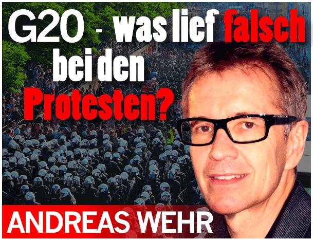Andreas Wehr: G20 – was lief falsch bei den Protesten?