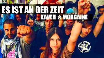 Morgaine & Kaveh – Es ist an der Zeit