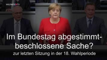 Im Bundestag abgestimmt - beschlossene Sache?