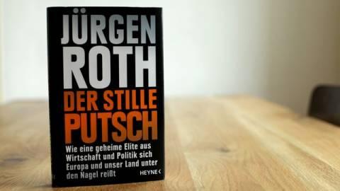 Der stille Putsch - Autor: Jürgen Roth