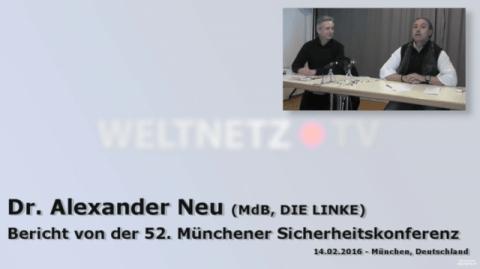 Dr. Alexander Neu (DIE LINKE) berichtet von der Münchner Sicherheitskonferenz