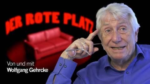 Der Rote Platz #32 mit Wolfgang Gehrcke