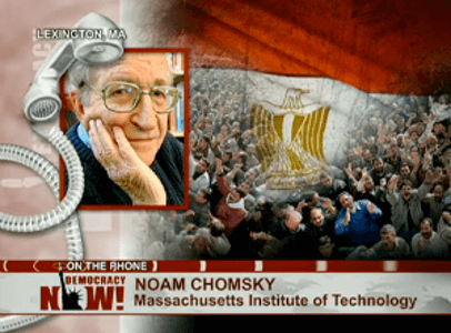 Noam Chomsky im Interview mit Amy Goodman über die Ereignisse in Ägypten