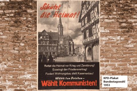 Schützt die Heimat - Wählt Kommunisten
