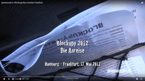 Blockupy 2012: Die Anreise