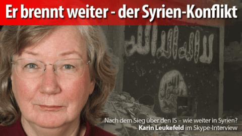 Nach dem Sieg über den IS – wie weiter in Syrien? Exclusiv-Interview mit der Nahost-Korrespondentin Karin Leukefeld direkt aus Syrien