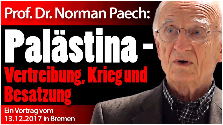 Norman Paech: Palästina - Vertreibung, Krieg und Besatzung