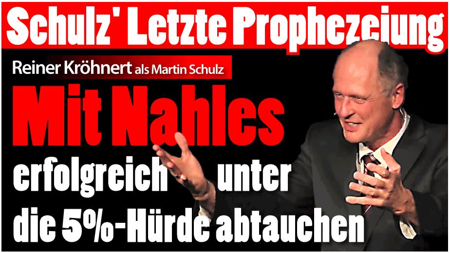 Reiner Kröhnert: Martin Schulz' letzte Prophezeiung
