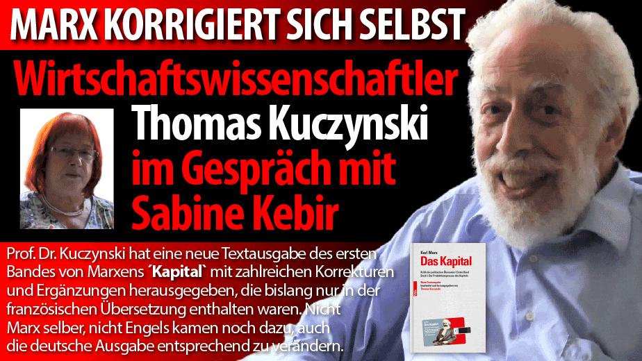 Thomas Kuczynski: Marx korrigiert sich selbst