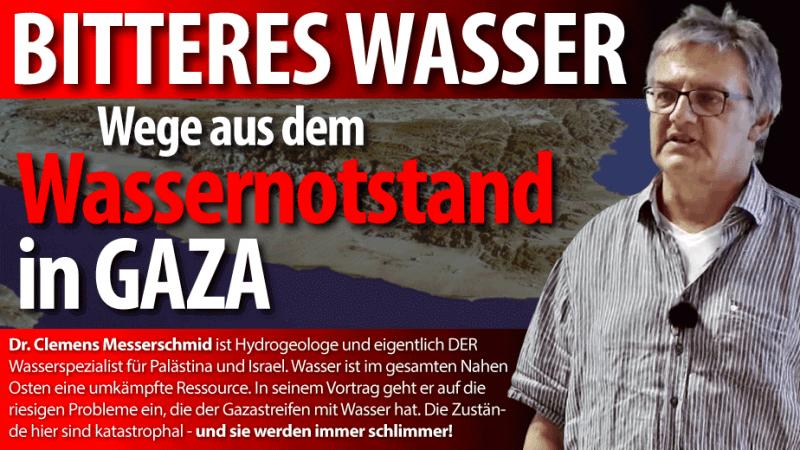 Clemens Messerschmid: Bitteres Wasser – Wege aus dem Wassernotstand in Gaza