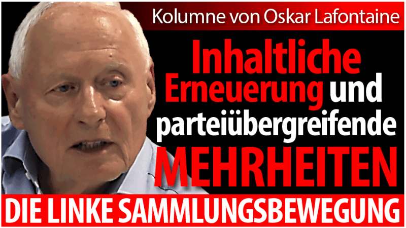Oskar Lafontaine: Die linke Sammlungsbewegung
