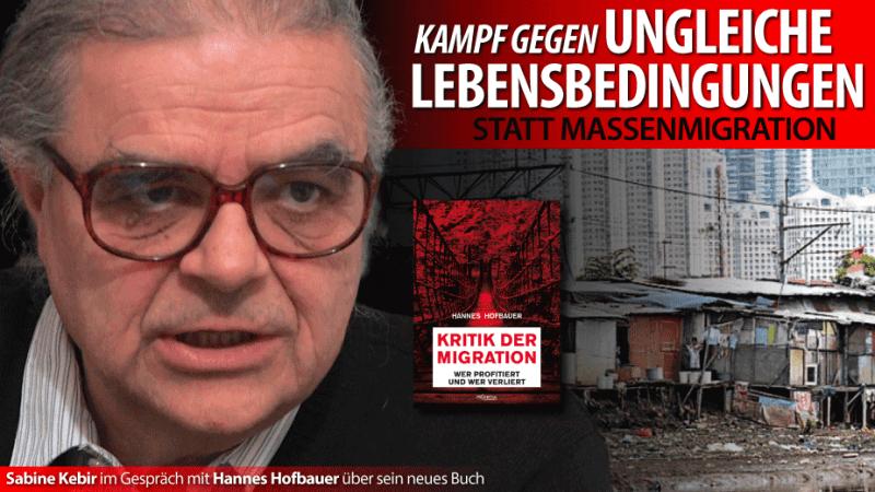 Kampf gegen ungleiche Lebensbedingungen statt Massenmigration - Sabine Kebir im Gespräch mit dem Wiener Sozial- und Wirtschaftshistoriker Hannes Hofbauer