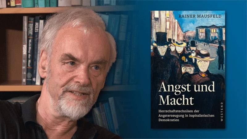 """weltnetz.tv im Gespräch mit Rainer Mausfeld über sein neues Buch """"Angst und Macht. Herrschaftstechniken der Angsterzeugung in kapitalistischen Demokratien"""""""