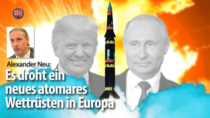 INF-Vertrag - Es droht ein neues atomares Wettrüsten in Europa