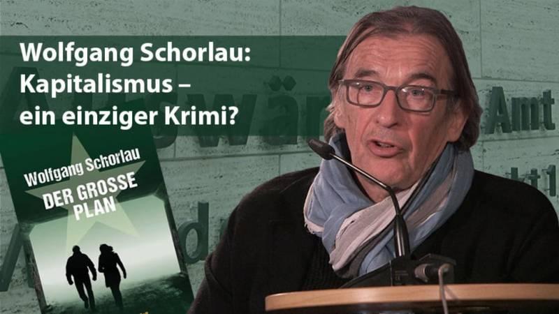 Wolfgang Schorlau: Kapitalismus - ein einziger Krimi?